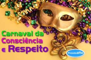 carnaval da consciência e respeito